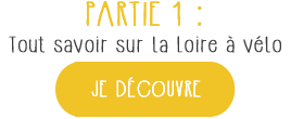 Tout savoir sur la Loire à vélo